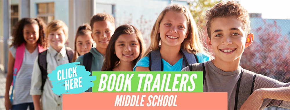 book trailers for middle school students